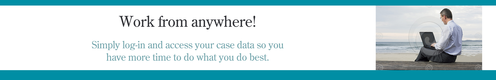 Login to your case from Anywhere right now !